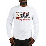 Dog Slobber Long Sleeve T-Shirt