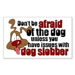 Dog Slobber Rectangle Sticker