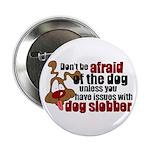 Dog Slobber Button