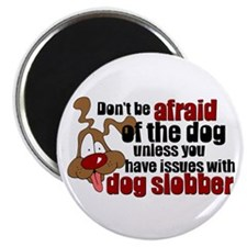 Dog Slobber Magnet