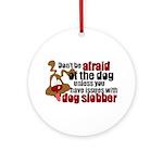 Dog Slobber Ornament (Round)
