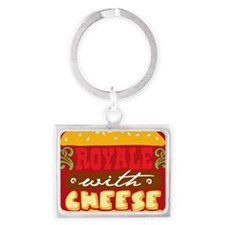 Royale With Cheese Landscape Keychain