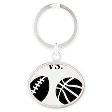 football vs basketball Oval Keychain