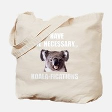 Koala Qualifications Tote Bag