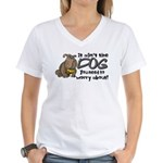 It Ain't the Dog... Women's V-Neck T-Shirt