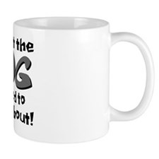 It Ain't the Dog... Mug