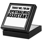 Trust Me, Im An Ophthalmic Assistant Keepsake Box