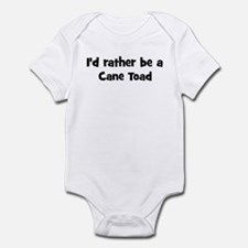 Rather be a Cane Toad Infant Bodysuit