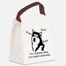It's a Malamute Thing.. Canvas Lunch Bag
