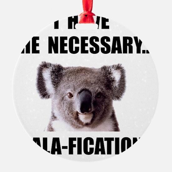 Koala Qualifications Ornament