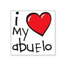 """I Love My Abuelo Square Sticker 3"""" x 3"""""""