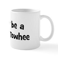 Rather be a California Towhee Mug