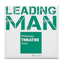 Leading Man - Chattanooga Theatre Cen Tile Coaster