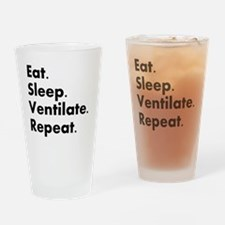 RT eat sleep VENTILATE Drinking Glass