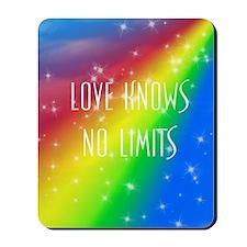 Love Knows No Limits Mousepad