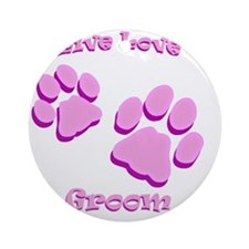 Live Love Groom Round Ornament
