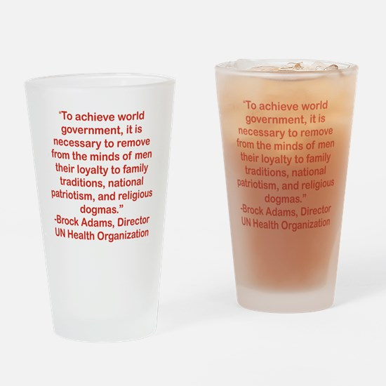 TO ACHIEVE WORLD GOVERNMENT... Drinking Glass