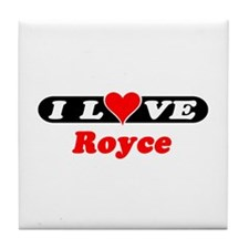 I Love Royce Tile Coaster
