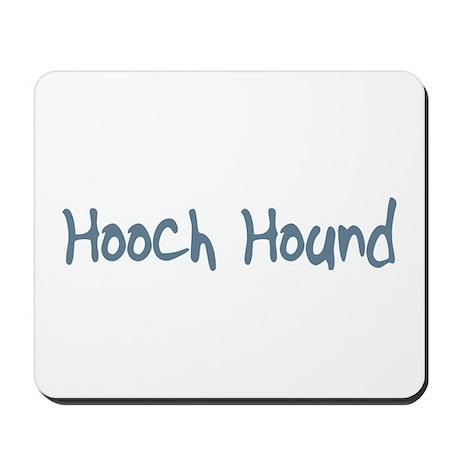 Hooch Hound Mousepad