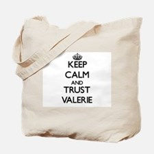 Keep Calm and trust Valerie Tote Bag
