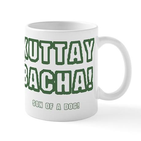 KUTTAY KA BACHA! - URDU - SON OF A DOG! Mug