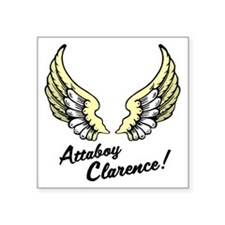 """Attaboy Clarence 2 Square Sticker 3"""" x 3"""""""