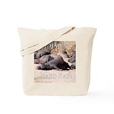 Hard Day Hippos Tote Bag