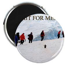 Wait For Me Penguin Magnet