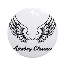 Attaboy Clarence Round Ornament
