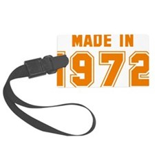 Made in 1972 Luggage Tag