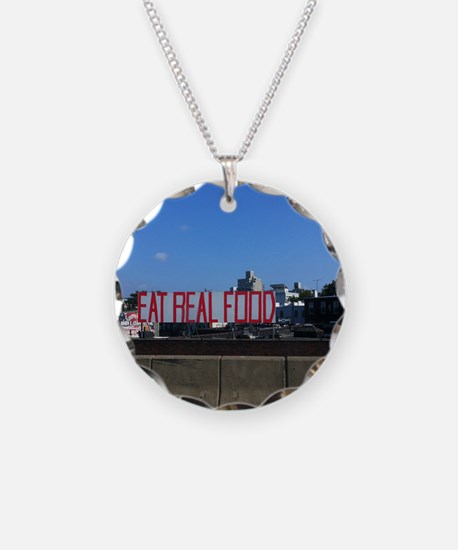 Eat Real Food Necklace