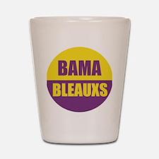 Bama Bleauxs Shot Glass
