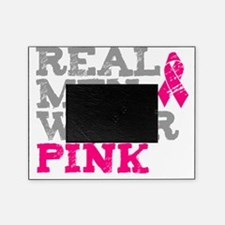 Real Men Wear Pink Breast Cancer Awa Picture Frame