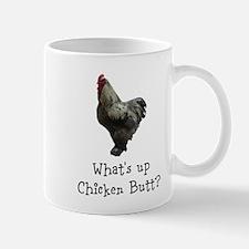 Whats Up Chicken Butt Mugs