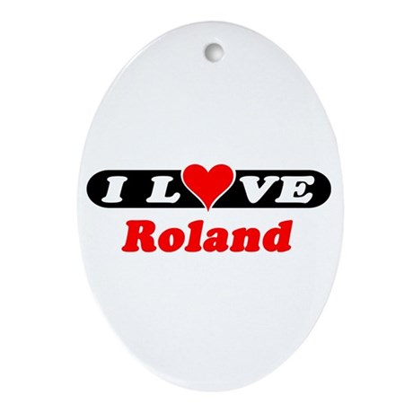 I Love Roland Oval Ornament