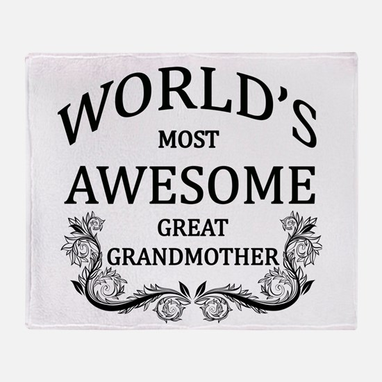 World's Most Awesome Great Grandmother Throw Blank