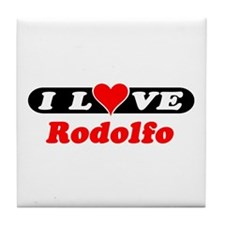 I Love Rodolfo Tile Coaster