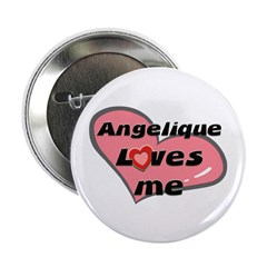 angelique loves me Button