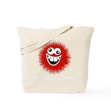 Normal is Boring Humor Tote Bag