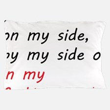 By my side... Pillow Case