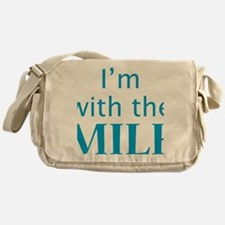 Im with the MILF Messenger Bag