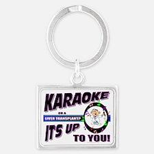 Karaoke or a Transplant? Landscape Keychain
