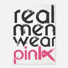 Real men wear pink. 5'x7'Area Rug