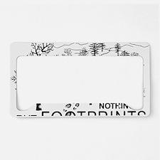 Leave Nothing but Footprints  License Plate Holder