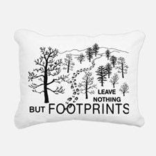 Leave Nothing but Footpr Rectangular Canvas Pillow