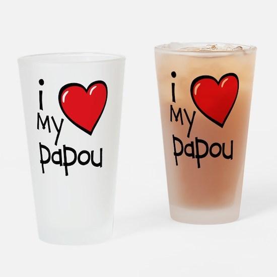 I Love My Papou Drinking Glass