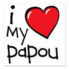 "I Love My Papou Square Car Magnet 3"" x 3"""