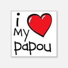"I Love My Papou Square Sticker 3"" x 3"""