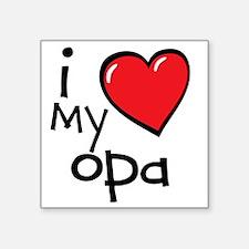 "I Love My Opa Square Sticker 3"" x 3"""