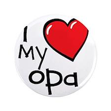 "I Love My Opa 3.5"" Button"